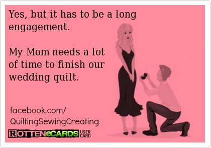 Quilty Humor_Long Engagement