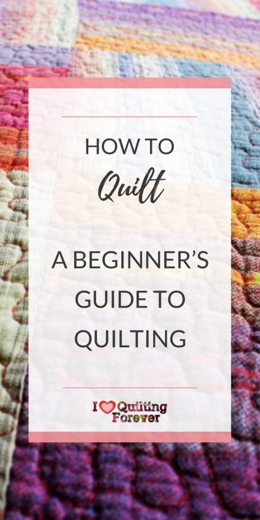 A Beginner's Guide to Quilting - pinterest