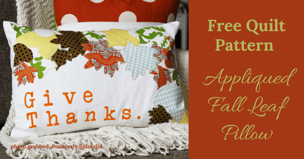 I love Quilting Feature Image_Appliqued Fall Leaf Pillow