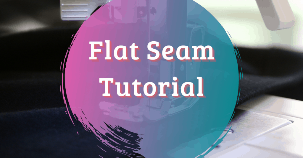 I love Quilting Feature Image_Flat seam tutorial