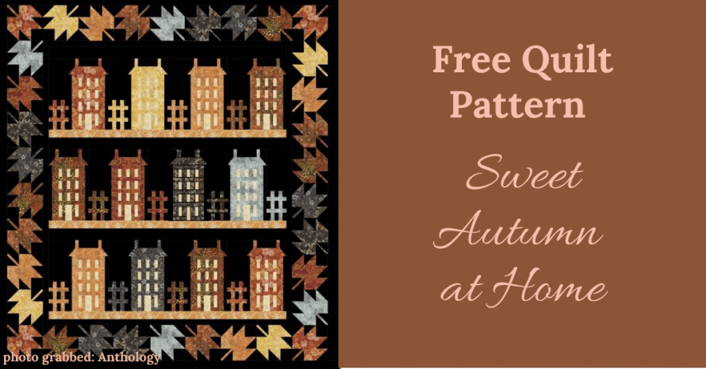 I love Quilting Feature Image_Sweet Autumn at Home