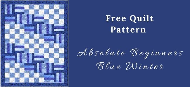 I love Quilting Forever _Absolute Beginners Blue Winter