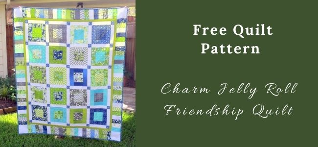 I love Quilting Forever_Charm Jelly Roll Friendship Quilt