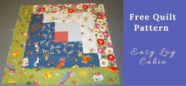 I love Quilting Forever_Easy Log Cabin Quilt