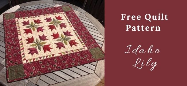 I love Quilting Forever_Idaho Lily Quilt
