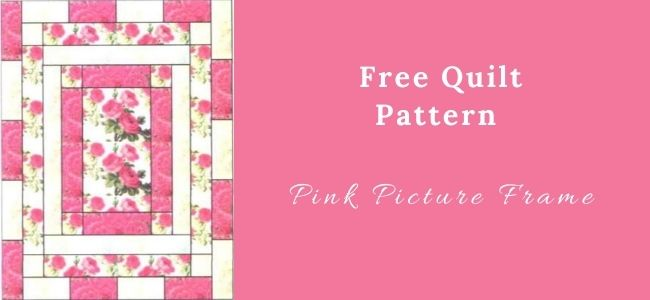 I love Quilting Forever_Pink Picture Frame Quilt