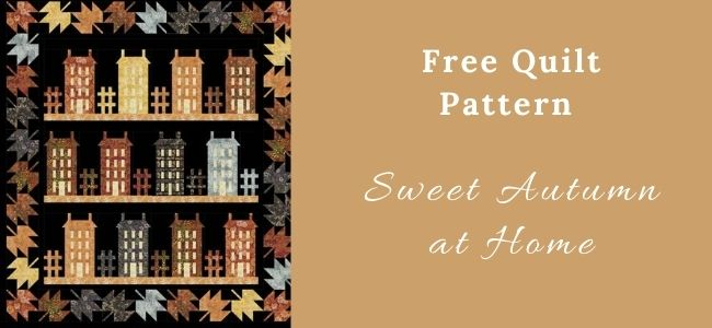 I love Quilting Forever_Sweet Autumn at Home Quilt