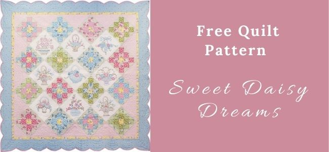 I love Quilting Forever_Sweet Daisy Dreams Quilt