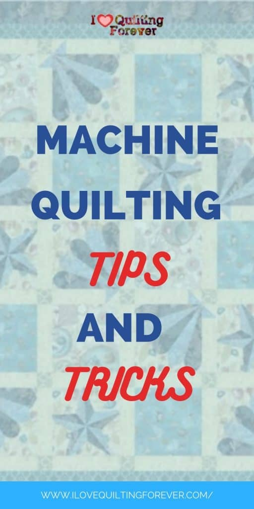 Machine Quilting Tips and Tricks