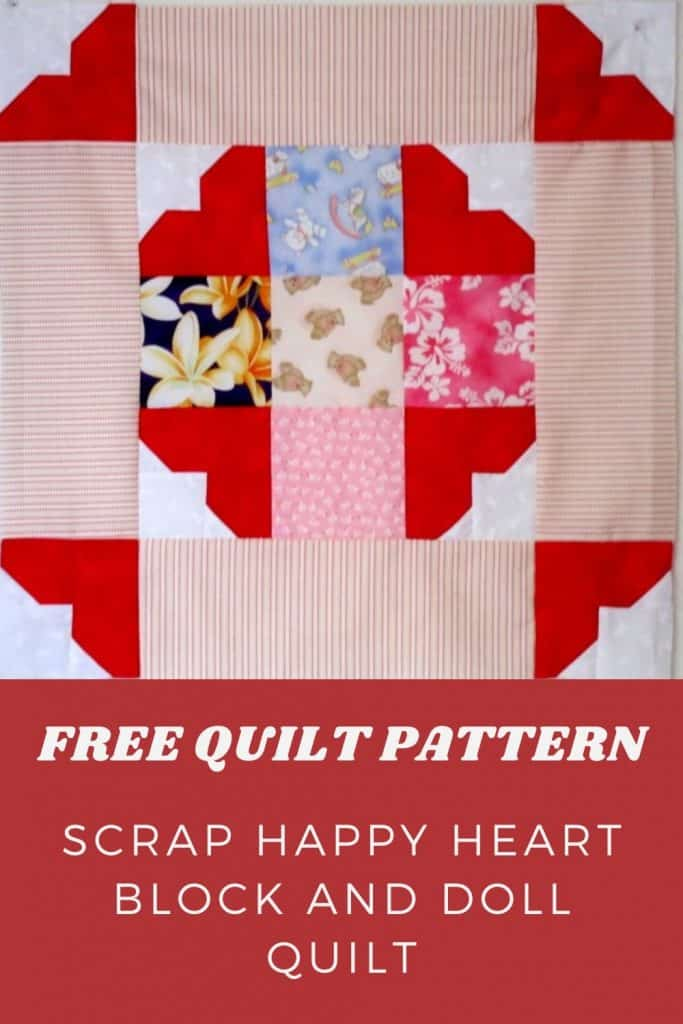 Free Quilt Pattern Scrap Happy Heart Block and Doll Quilt