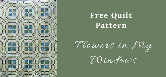 I love Quilting Feature Flowers in My Windows quilt