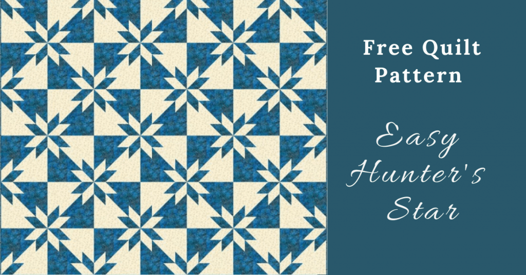 I love Quilting Feature Image_Easy Hunter's Star