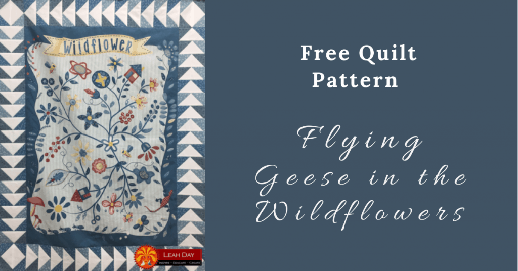 I love Quilting Feature Image_Flying Geese in the Wildflowers