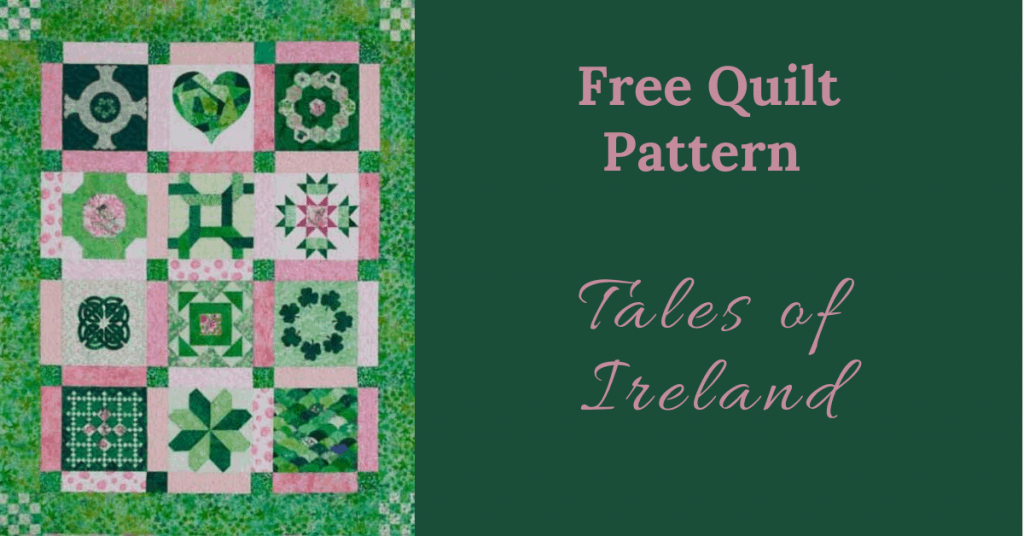 I love Quilting Feature Image_Tales of Ireland Quilt