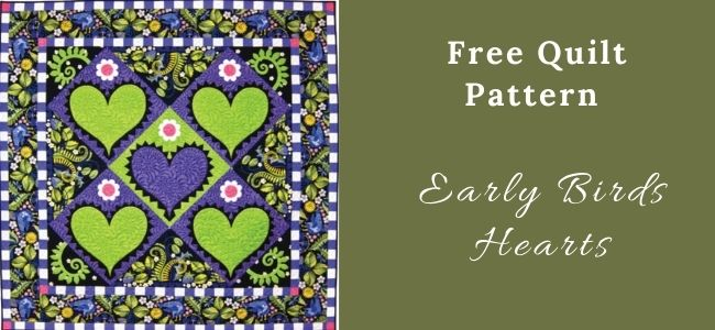 I love Quilting Forever Early Birds Hearts quilt