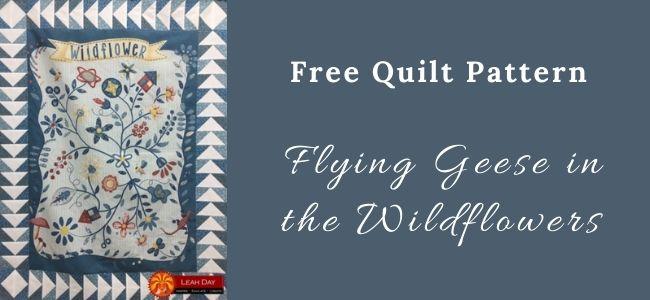 I love Quilting Forever Flying Geese in the Wildflowers quilt
