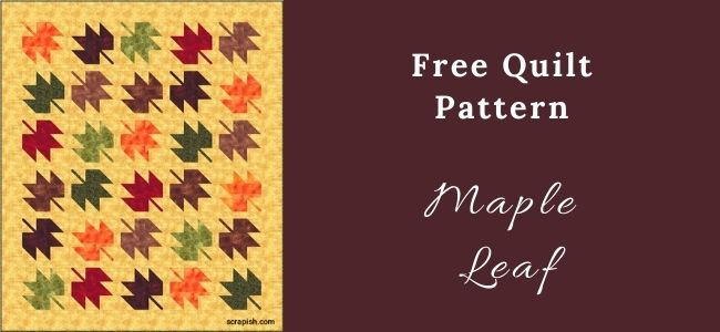 I love Quilting Forever Maple Leaf quilt