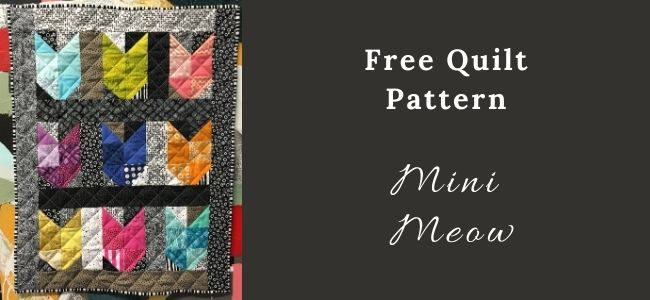 I love Quilting Forever Mini Meow quilt