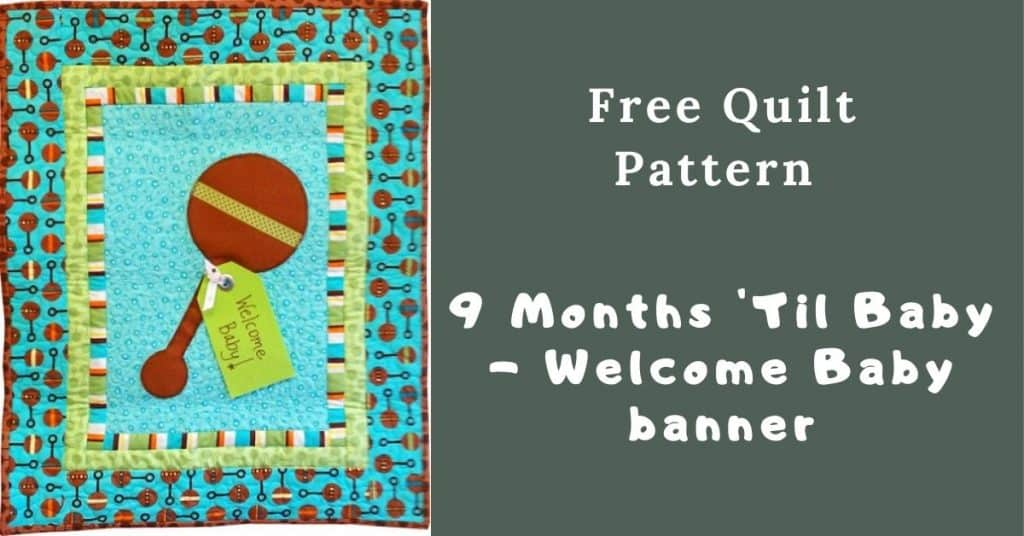 I love Quilting Feature Image_9 Months 'Til Baby - Welcome Baby banner