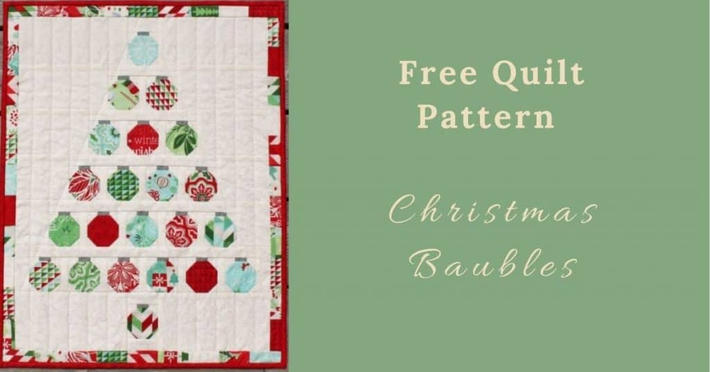 I love Quilting Feature Image_Christmas Baubles