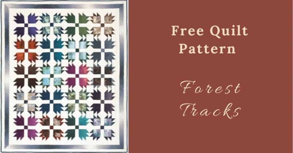 I love Quilting Feature Image_Forest Tracks Quilt