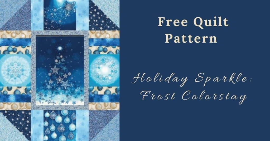 I love Quilting Feature Image_Holiday Sparkle Frost Colorstay