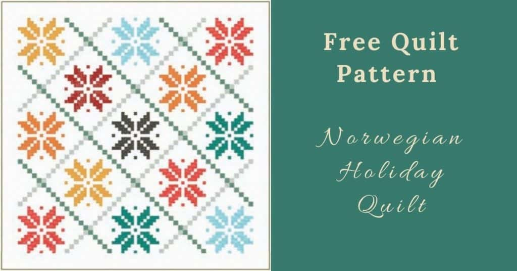 I love Quilting Feature Image_Norwegian Holiday