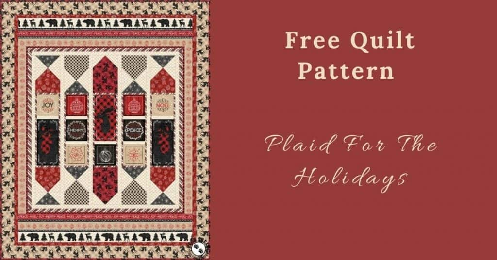 I love Quilting Feature Image_Plaid For The Holidays