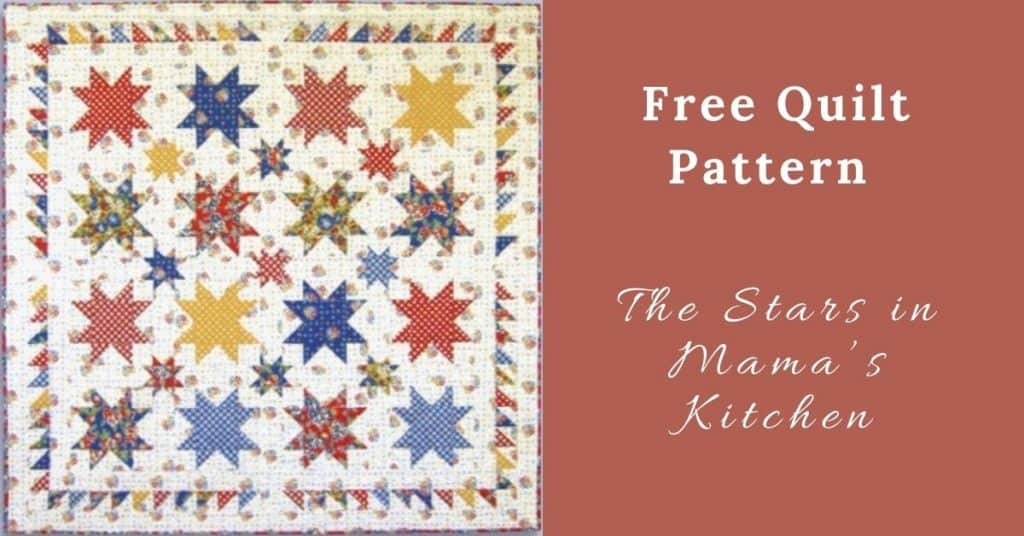 I love Quilting Feature Image_The Stars in Mama's Kitchen