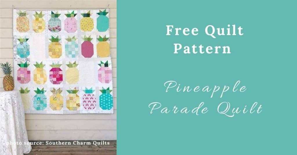 I love Quilting Feature Image_Pineapple Parade Quilt