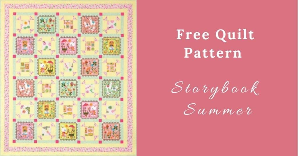 I love Quilting Feature Image_Storybook Summer Quilt