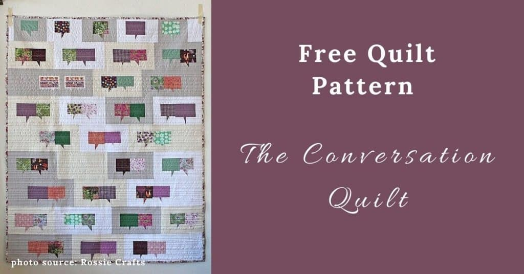 I love Quilting Feature Image_The Conversation Quilt