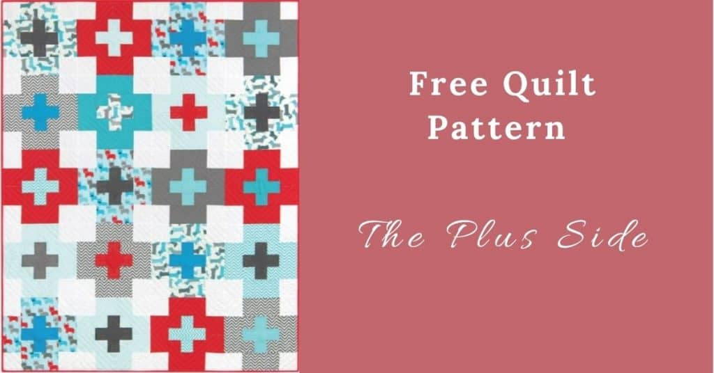 I love Quilting Feature Image_The Plus Side Quilt