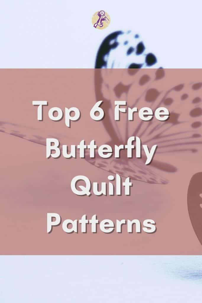 Pinterest_i love quilting forever_Top 6 Free Butterfly Quilt Patterns Pinterest