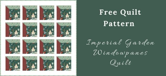 I love Quilting Forever Imperial Garden Windowpanes Quilt