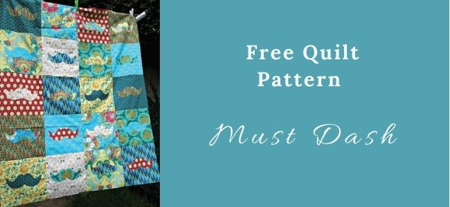 I love Quilting Forever Must Dash Quilt