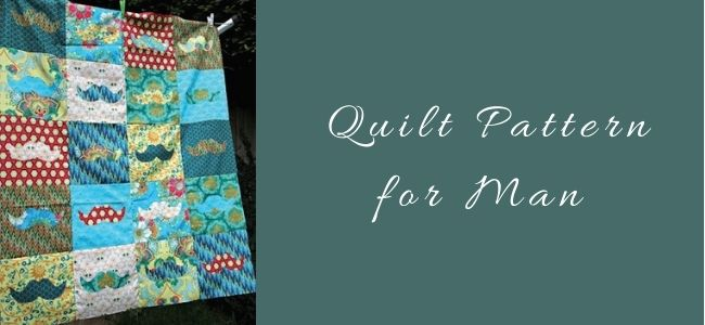 I love Quilting Forever_Quilt Pattern for Man