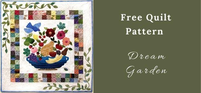 I love Quilting Feature Dream Garden Quilt