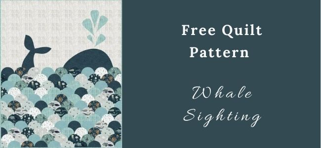 I love Quilting Feature whale sighting Quilt