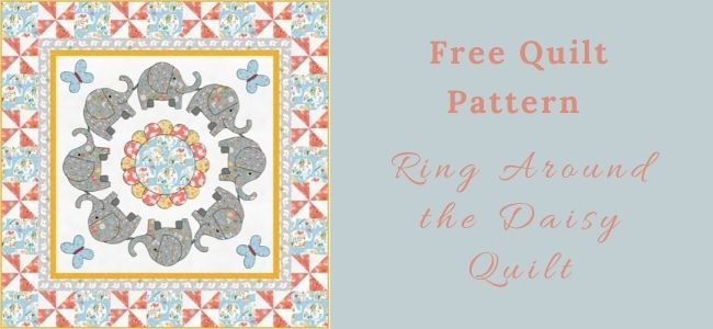 I love Quilting Forever Ring Around the Daisy Quilt