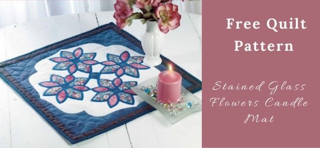 I love Quilting Forever Stained Glass Flowers Candle Mat Quilt