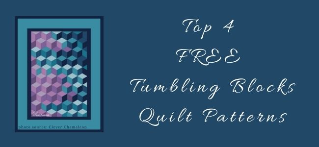 I love Quilting Forever Top 4 Free Tumbling Blocks Quilt Patterns