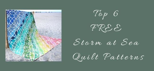 I love Quilting Forever Top 6 FREE Storm at Sea Quilt Patterns