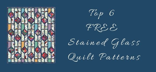 I love Quilting Forever Top 6 Free Stained Glass Quilt Patterns