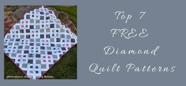 I love Quilting Forever Top 7 Free Diamond Quilt Patterns