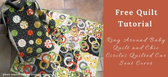 I love Quilting Forever _Ring Around Baby Quilt and Chic Circles Quilted Car Seat Cover