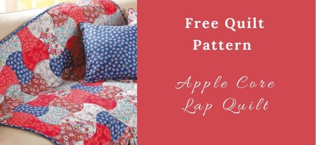 I love Quilting Forever_Apple Core Lap Quilt