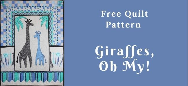 I love Quilting Forever_Giraffes Oh My Quilt
