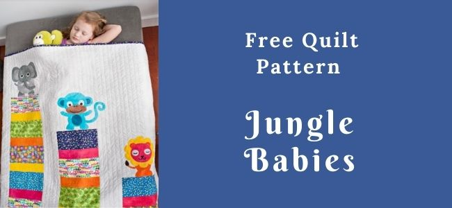 I love Quilting Forever_Jungle Babies Quilt