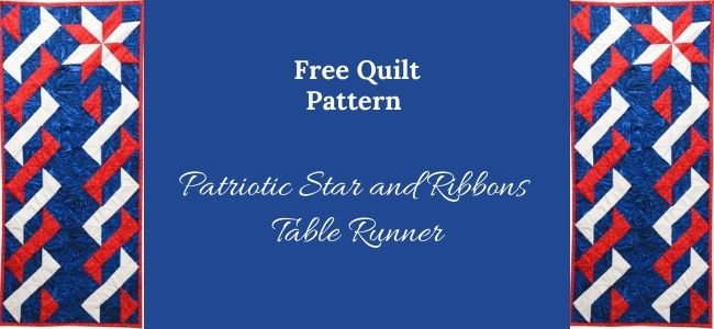 I love Quilting Forever_Patriotic Star and Ribbons Table Runner quilt